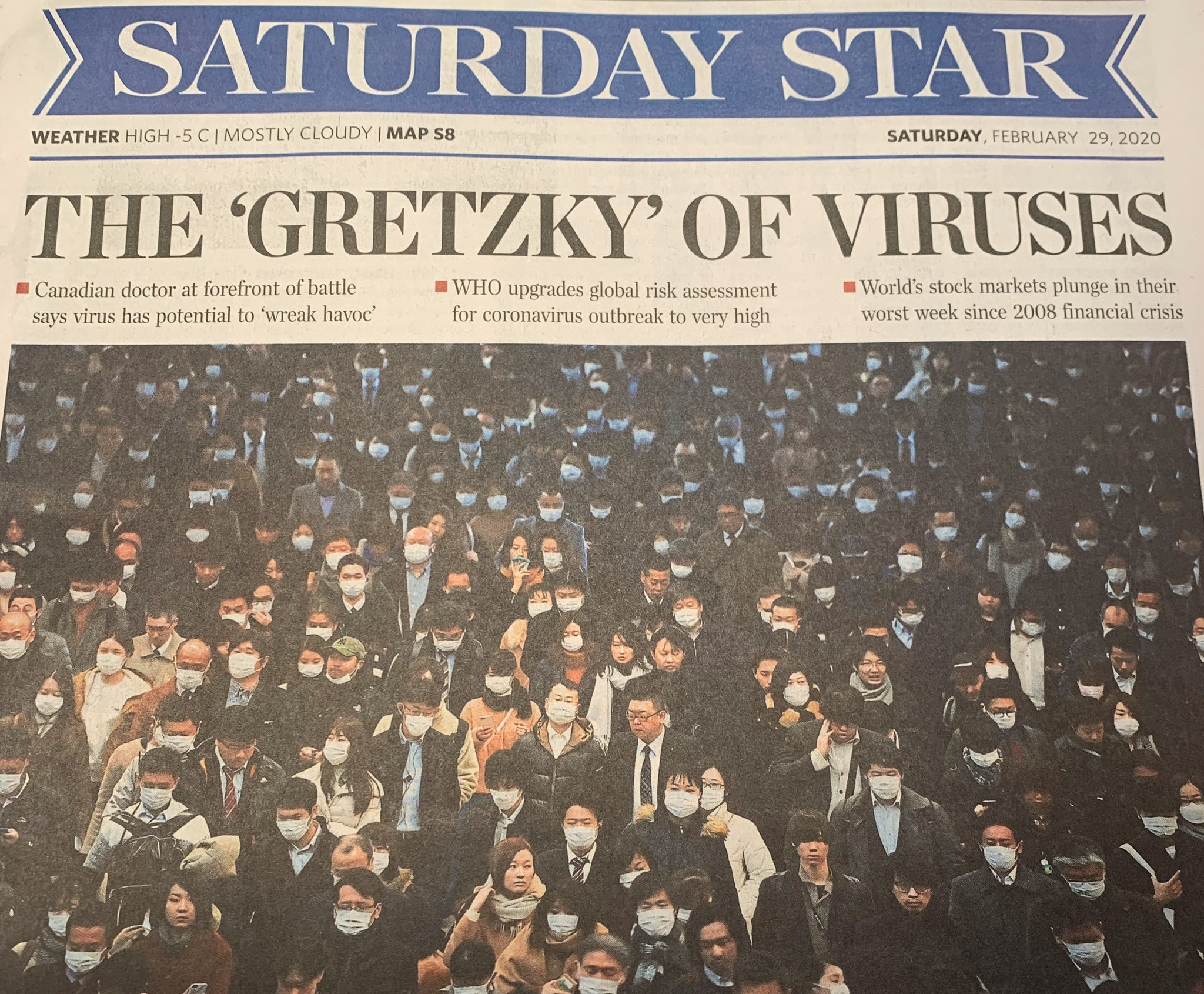 Headline in the Toronto Star on February 29th, 2020: The Wayne Gretzky of Viruses